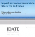 Idate - rapport - Impact environnemental de la filière TIC en France - 2010