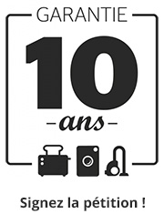 Signez la pétition Garantie 10 ans !